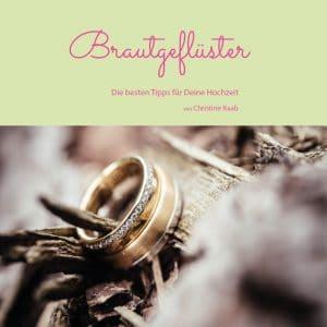 Brautgeflüster Hochzeitstipps Christine Raab