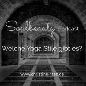 Welche Yoga Stile gibt es? Christine Raab
