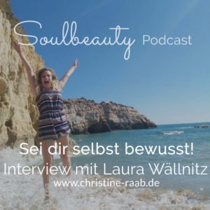 Laura Wällnitz sei dir selbst bewusst christine  raab