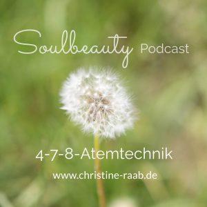 4-7-8-Atemtechnik, Meditation, Christine Raab