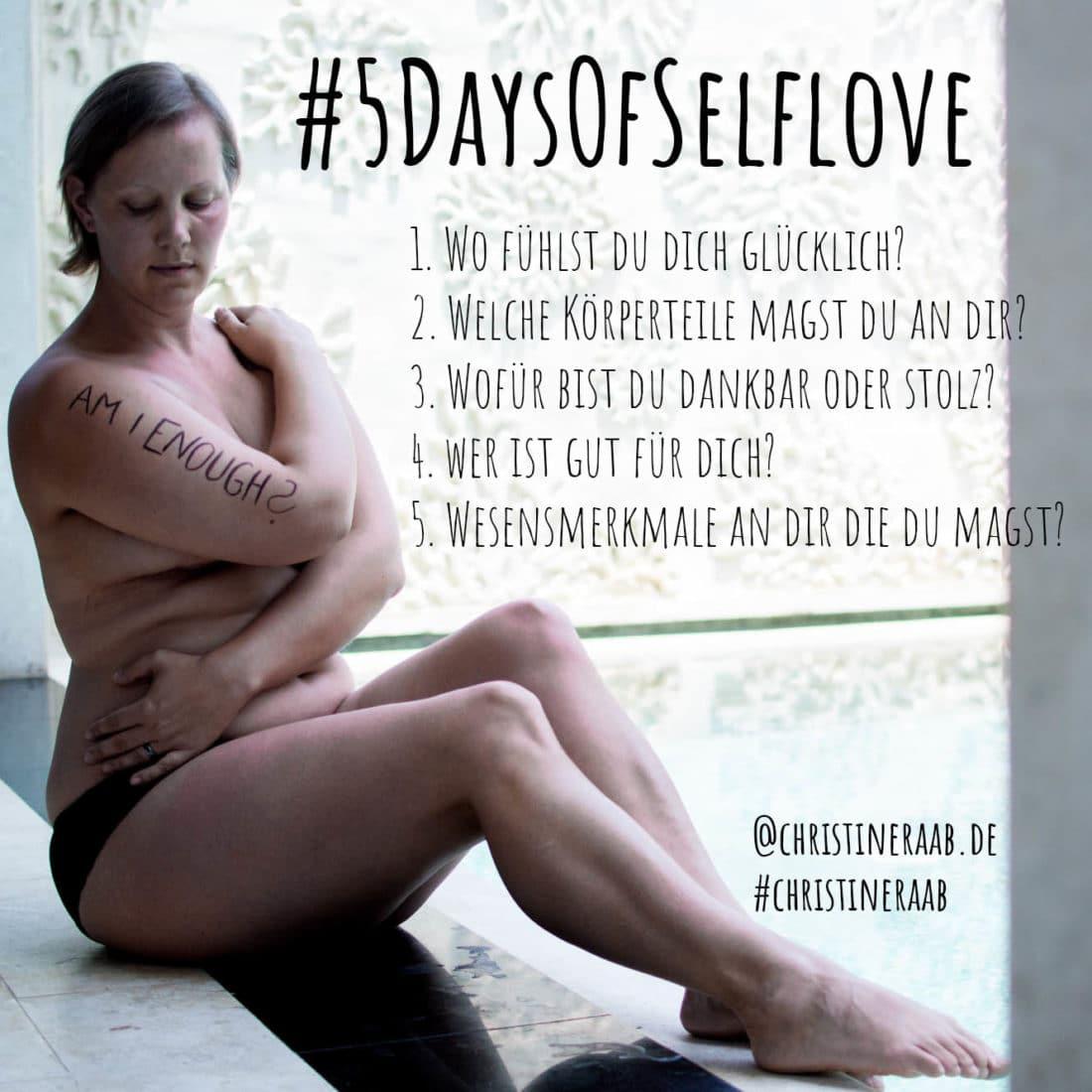 Selflove, Selbstzweifel, Challenge