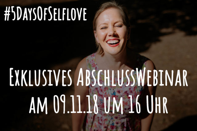 #5DaysOfSelflove-Webinar-Christine-Raab-Selbstliebe-Selbstwert