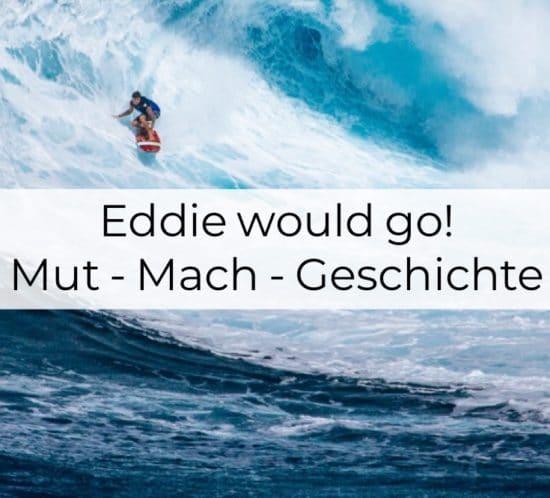 Eddie would go, Mut-Mach-Geschichte, Inspiration