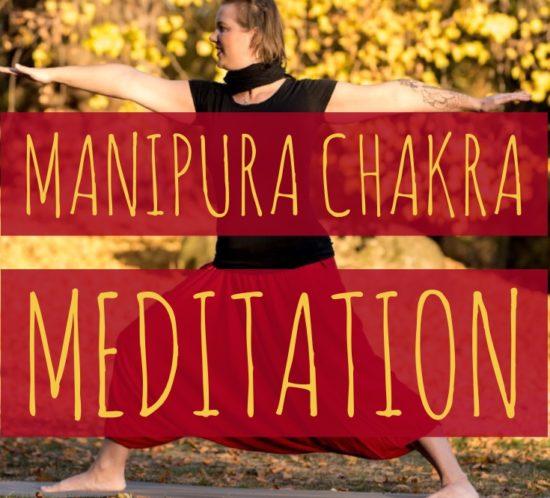 manipura chakra meditation, chakra meditation,