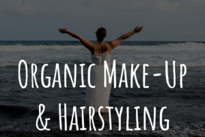 Organic Make-Up und Hairstyling, Naturkosmetik
