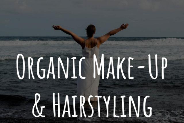 Organic Make-Up und Hairstyling, Naturkosmetik