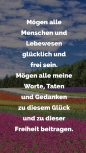 Lokah Samasta Sukhino Bavantu Mantra auf deutsch Mögen alle Menschen und Lebewesen auf dieser Welt glücklich und frei sein