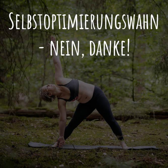 Selbstoptimierung, Selbstoptimierungswahn, Vorsätze fürs neue Jahr, Fitnesswahn
