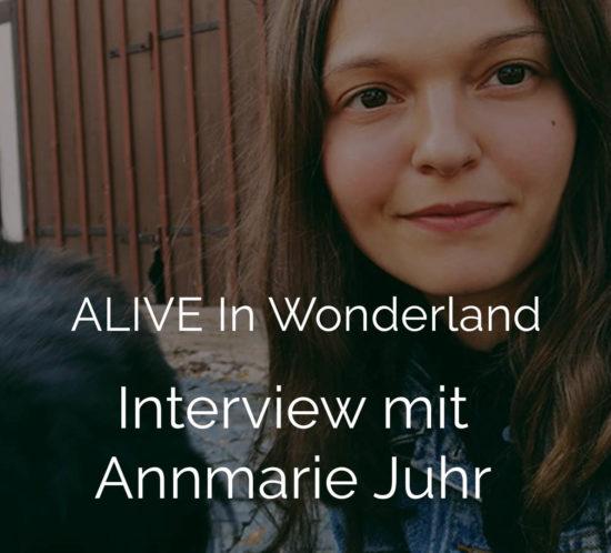Foto von Annmarie Juhr ALIVE IN WONDERLAND für das Podcast Interview