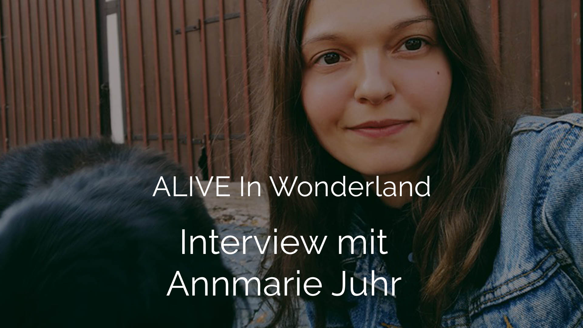 Foto von Annmarie Juhr ALIVE IN WONDERLAND für das Podcast Interview