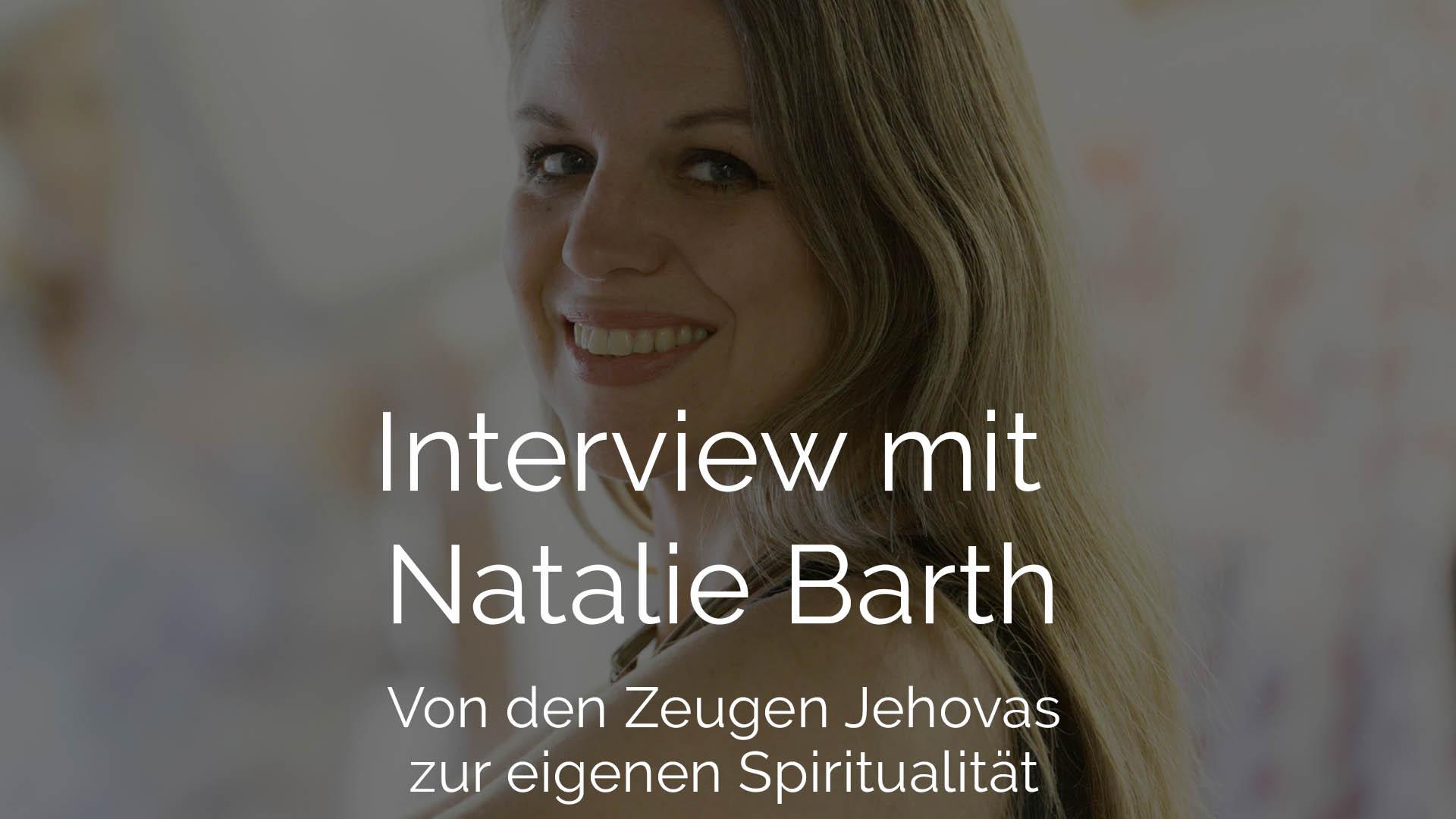Natalie Barth im Interview - Von den Zeugen Jehovas zur eigenen Spiritualitä