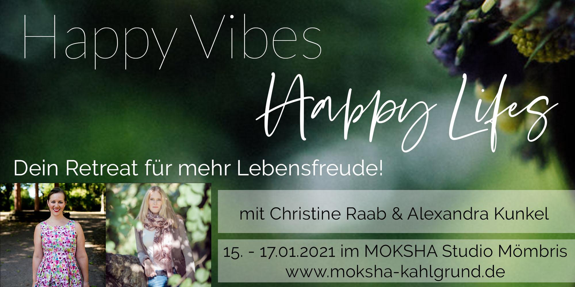 Happy Vibes Happy Lifes Flyer Retreat