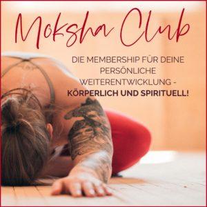 MOKSHA Club Membership