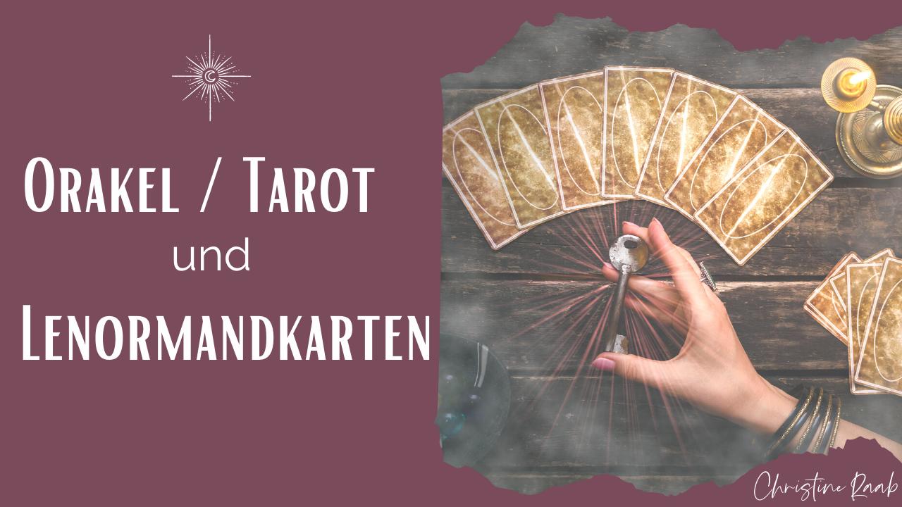 "Bild zum Blogpost und Podcast ""Orakelkarten Tarotkarten Lenormandkarten)"